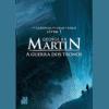 A Guerra dos Tronos: Crônicas de Gelo e Fogo