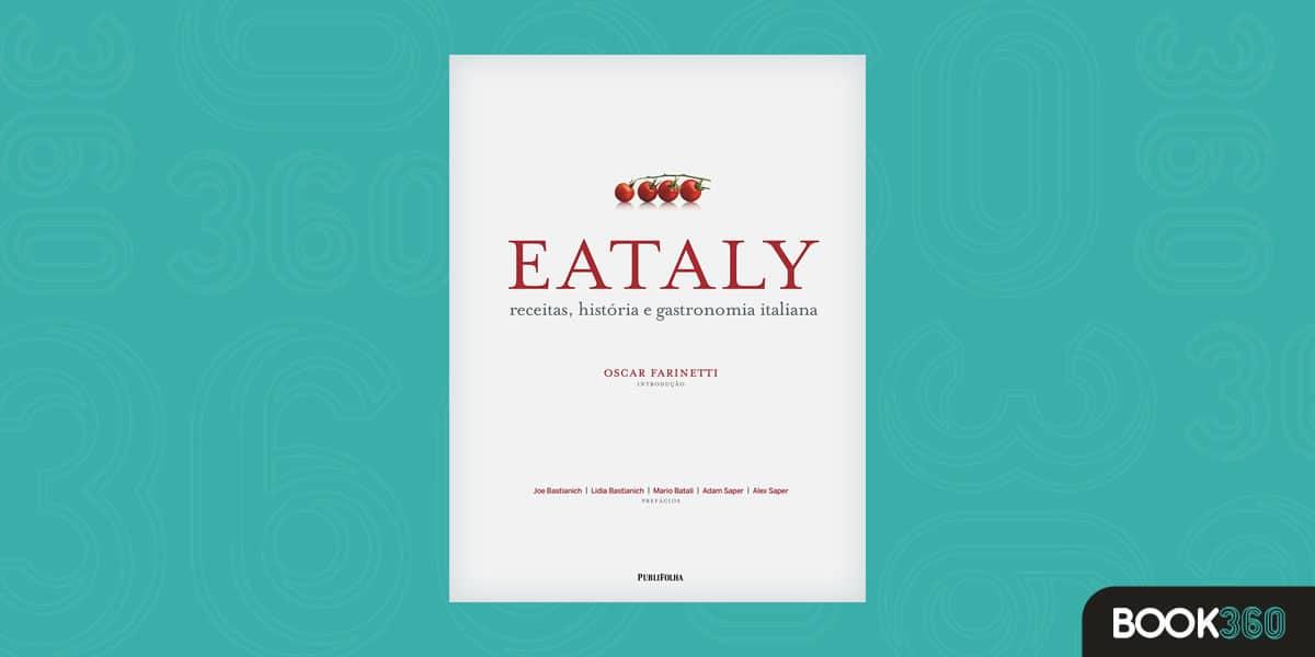 Eataly - Receitas, História e Gastronomia Italiana