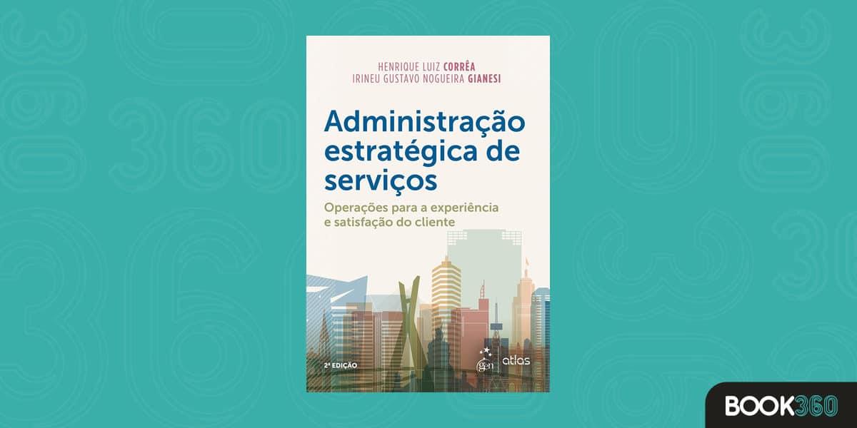Administração Estratégica de Serviços