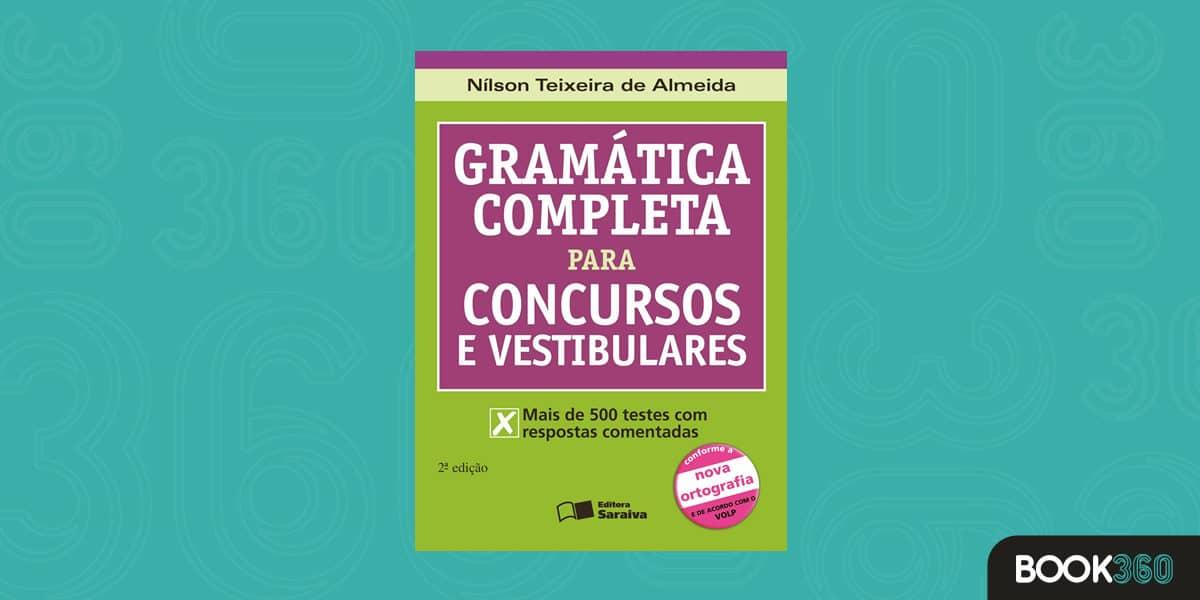 Gramática Completa Para Concursos e Vestibulares – Conforme a Nova Ortografia