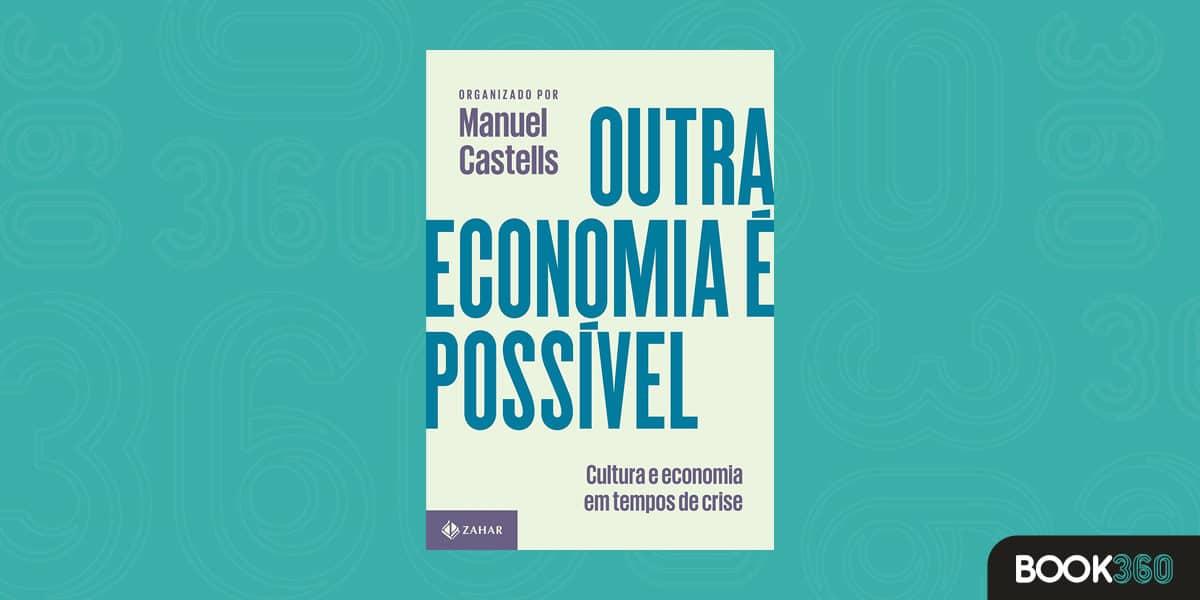 Outra economia é possível: Cultura e economia em tempos de crise