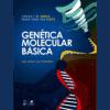 Genética Molecular Básica: Dos Genes aos Genomas