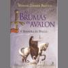 As Brumas de Avalon: A Senhora da Magia